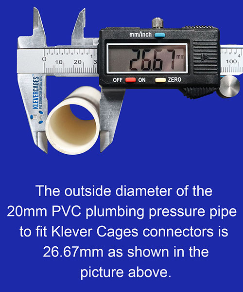 Outside diameter in mm of PVC pipe required to fit PVC connectors from Klever Cages